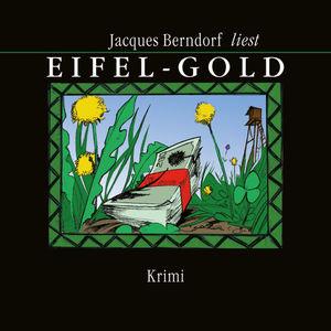 Jacques Berndorf liest Eifel-Gold