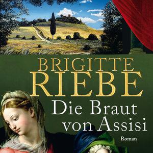 Die Braut von Assisi