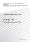 Beiträge zum Innovationsmarketing