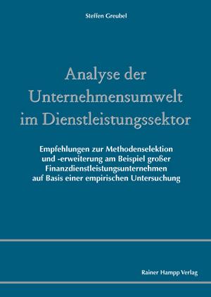 Analyse der Unternehmensumwelt im Dienstleistungssektor