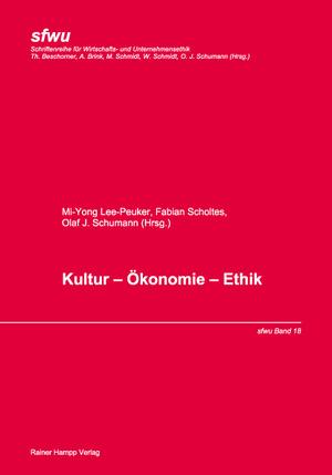 Kultur - Ökonomie - Ethik