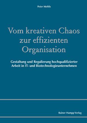 Vom kreativen Chaos zur effizienten Organisation