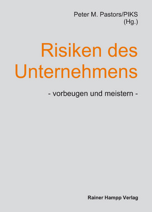 Risiken des Unternehmens - vorbeugen und meistern
