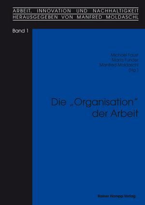 Die Organisation der Arbeit