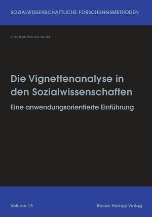 Die Vignettenanalyse in den Sozialwissenschaften