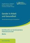Gender in Arbeit und Gesundheit