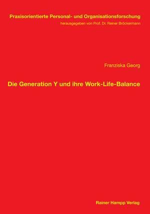 ¬Die¬ Generation Y und ihre Work-Life-Balance