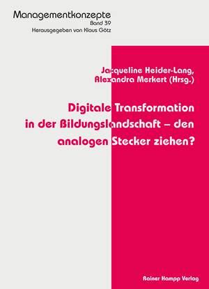 Digitale Transformation in der Bildungslandschaft - den analogen Stecker ziehen?