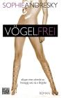 Vergrößerte Darstellung Cover: Vögelfrei. Externe Website (neues Fenster)
