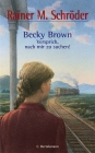 Becky Brown - Versprich, nach mir zu suchen!