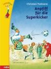 Vergrößerte Darstellung Cover: Anpfiff für die Superkicker. Externe Website (neues Fenster)