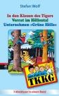 TKKG - In den Klauen des Tigers/Verrat im Höllental/Unternehmen Grüne Hölle