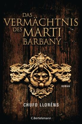 Das Vermächtnis des Martí Barbany