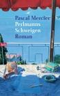 Perlmanns Schweigen