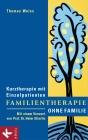 Familientherapie ohne Familie