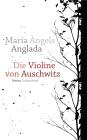 Vergrößerte Darstellung Cover: Die Violine von Auschwitz. Externe Website (neues Fenster)