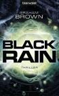 Vergrößerte Darstellung Cover: Black Rain. Externe Website (neues Fenster)