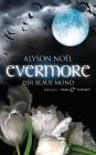 Evermore - Der blaue Mond