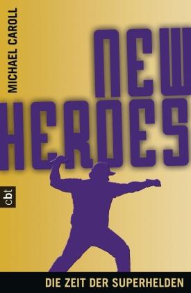 New Heroes - Die Zeit der Superhelden