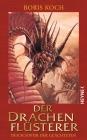 Der Drachenflüsterer - Der Schwur der Geächteten