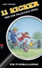 11 Kicker und ein falsches Spiel