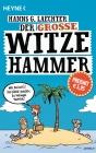 Vergrößerte Darstellung Cover: Der große Witze-Hammer. Externe Website (neues Fenster)