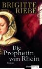 Die Prophetin vom Rhein