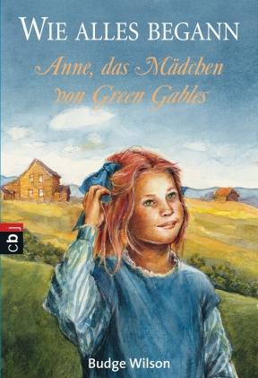 Anne, das Mädchen von Green Gables