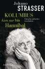 Kolumbus kam nur bis Hannibal