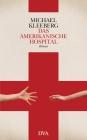 Das amerikanische Hospital