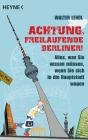 Achtung, freilaufende Berliner!