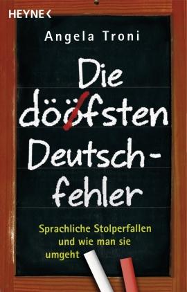 Die döfsten Deutschfehler