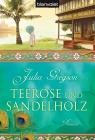 Teerose und Sandelholz