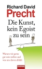 Vergrößerte Darstellung Cover: Die Kunst, kein Egoist zu sein. Externe Website (neues Fenster)