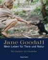 Vergrößerte Darstellung Cover: Jane Goodall - Mein Leben für Tiere und Natur. Externe Website (neues Fenster)