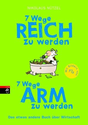 7 Wege reich zu werden, 7 Wege arm zu werden