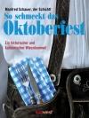 Vergrößerte Darstellung Cover: So schmeckt das Oktoberfest. Externe Website (neues Fenster)