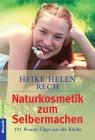 Vergrößerte Darstellung Cover: Naturkosmetik zum Selbermachen. Externe Website (neues Fenster)