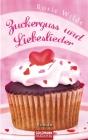 Vergrößerte Darstellung Cover: Zuckerguss und Liebeslieder. Externe Website (neues Fenster)
