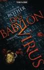 Das Babylon-Virus
