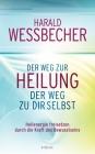 Vergrößerte Darstellung Cover: Der Weg zur Heilung, der Weg zu dir selbst. Externe Website (neues Fenster)