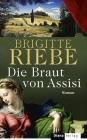 Vergrößerte Darstellung Cover: Die Braut von Assisi. Externe Website (neues Fenster)