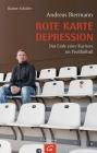 Vergrößerte Darstellung Cover: Rote Karte Depression. Externe Website (neues Fenster)