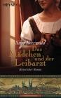 Vergrößerte Darstellung Cover: Das Mädchen und der Leibarzt. Externe Website (neues Fenster)