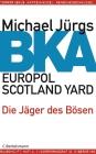 BKA, Europol, Scotland Yard