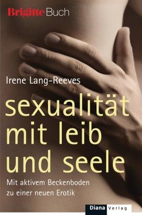 Sexualität mit Leib und Seele