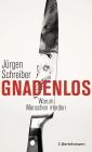 Vergrößerte Darstellung Cover: Gnadenlos. Externe Website (neues Fenster)