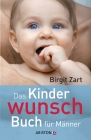 Vergrößerte Darstellung Cover: Das Kinderwunsch-Buch für Männer. Externe Website (neues Fenster)