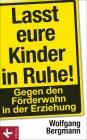 Vergrößerte Darstellung Cover: Lasst eure Kinder in Ruhe!. Externe Website (neues Fenster)