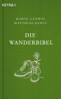 Vergrößerte Darstellung Cover: Die Wanderbibel. Externe Website (neues Fenster)